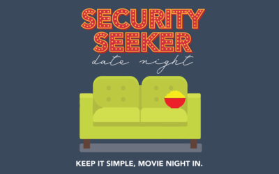 No Money? No Problem! Date Night Ideas For Security Seekers